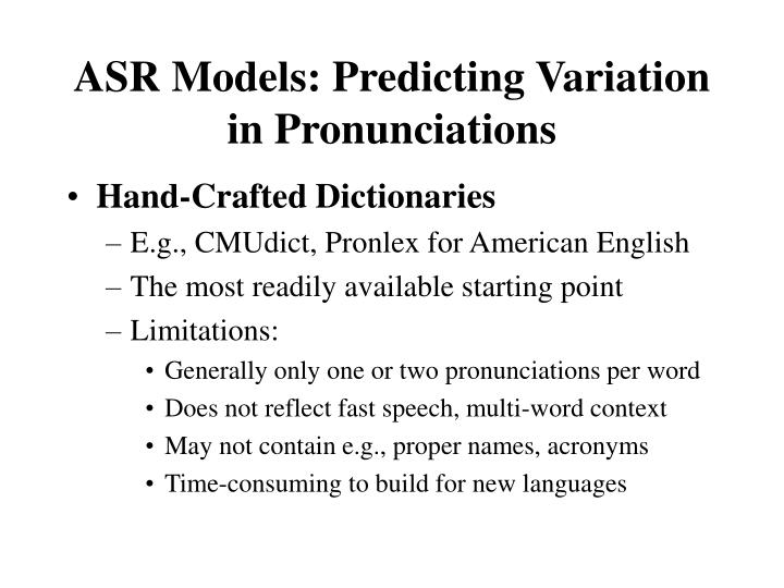 ASR Models: Predicting Variation in Pronunciations