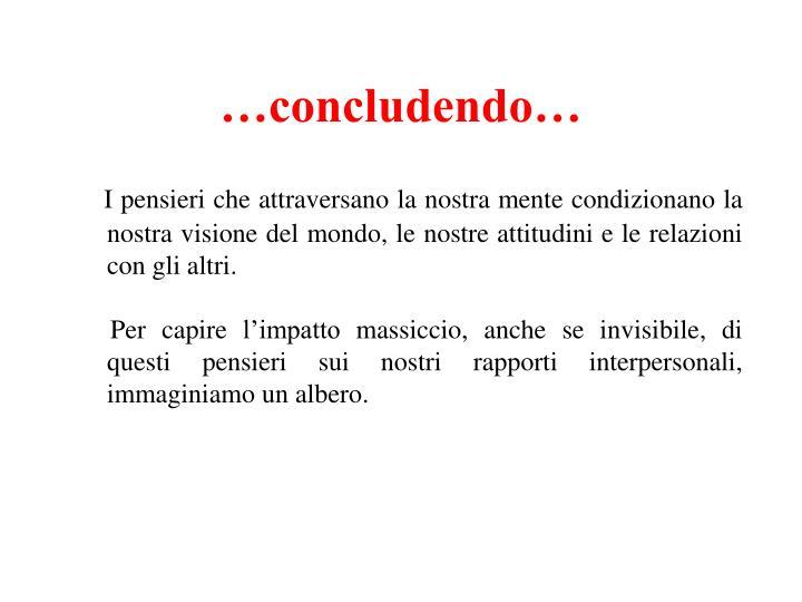 …concludendo…