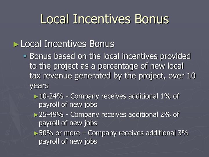 Local Incentives Bonus