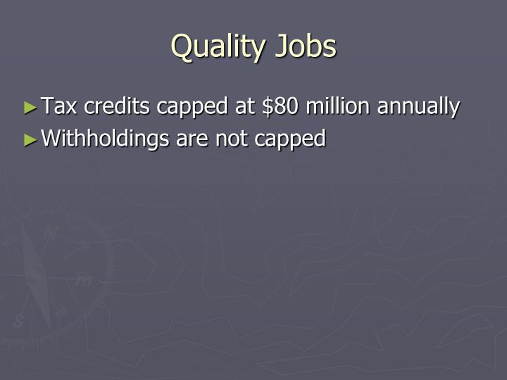 Quality Jobs