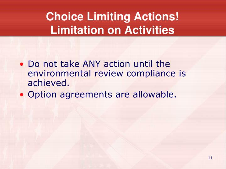 Choice Limiting Actions!