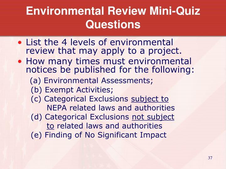 Environmental Review Mini-Quiz Questions