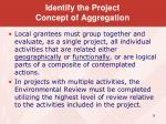 identify the project concept of aggregation