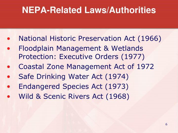 NEPA-Related Laws/Authorities