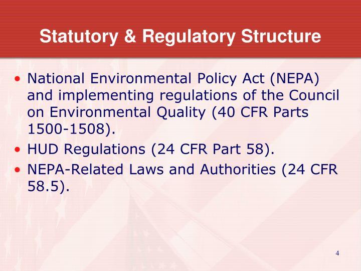 Statutory & Regulatory Structure