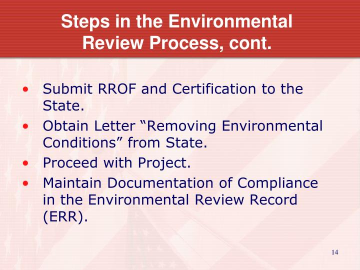 Steps in the Environmental Review Process, cont.