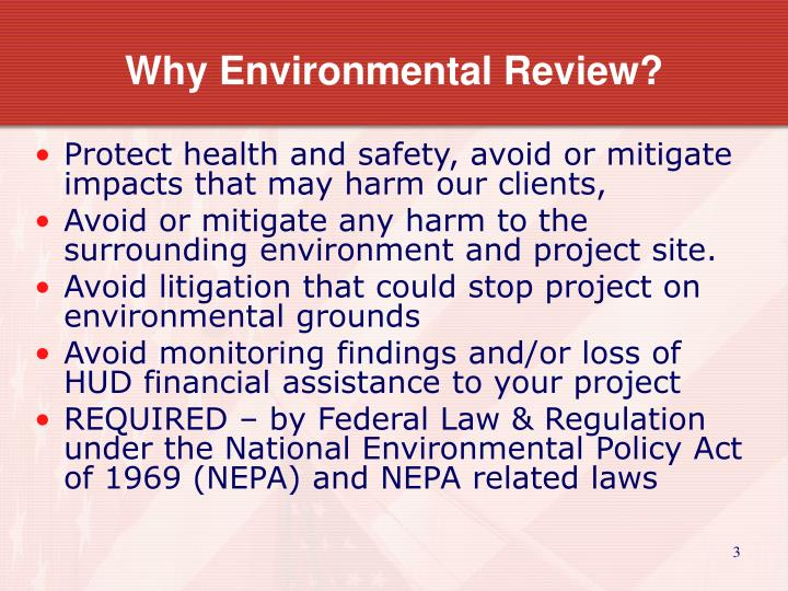 Why Environmental Review?