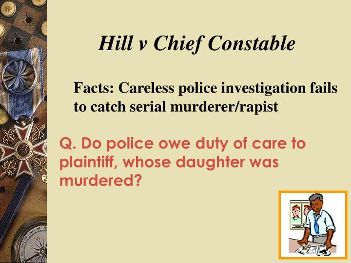 Hill v Chief Constable