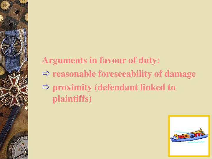 Arguments in favour of duty: