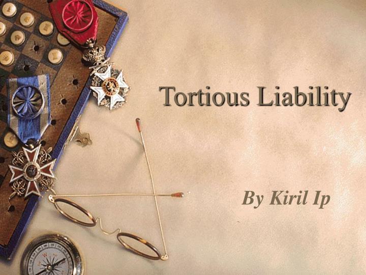 tortious liability