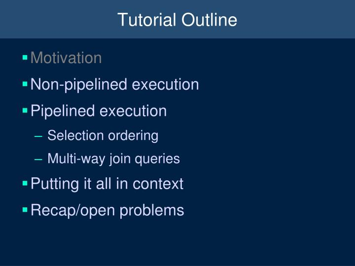 Tutorial Outline