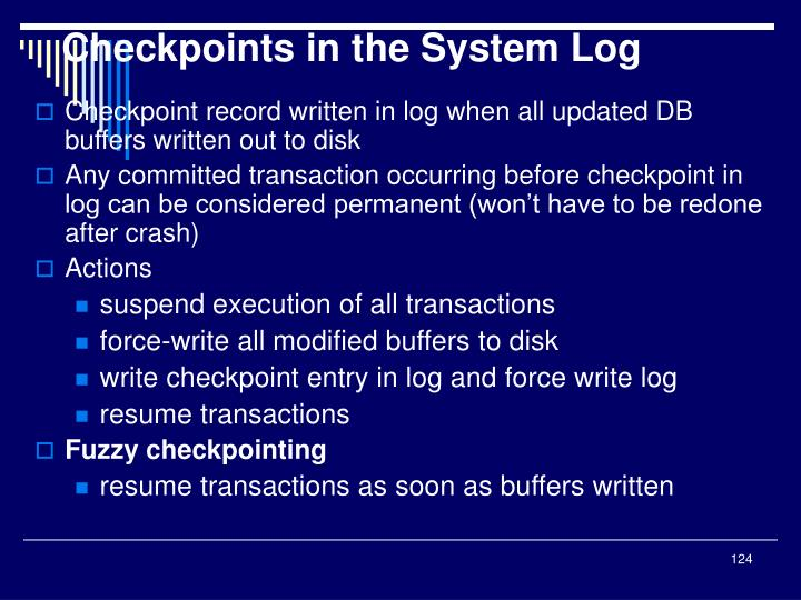 Checkpoints in the System Log