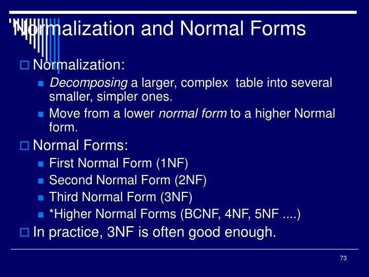 Normalization and Normal Forms