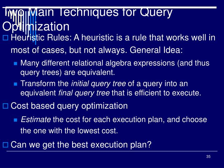 Two Main Techniques for Query