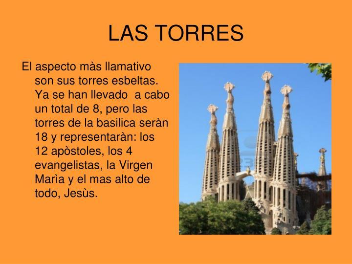 El aspecto màs llamativo son sus torres esbeltas. Ya se han llevado  a cabo un total de 8, pero las torres de la basilica seràn 18 y representaràn: los 12 apòstoles, los 4 evangelistas, la Virgen Marìa y el mas alto de todo, Jesùs.