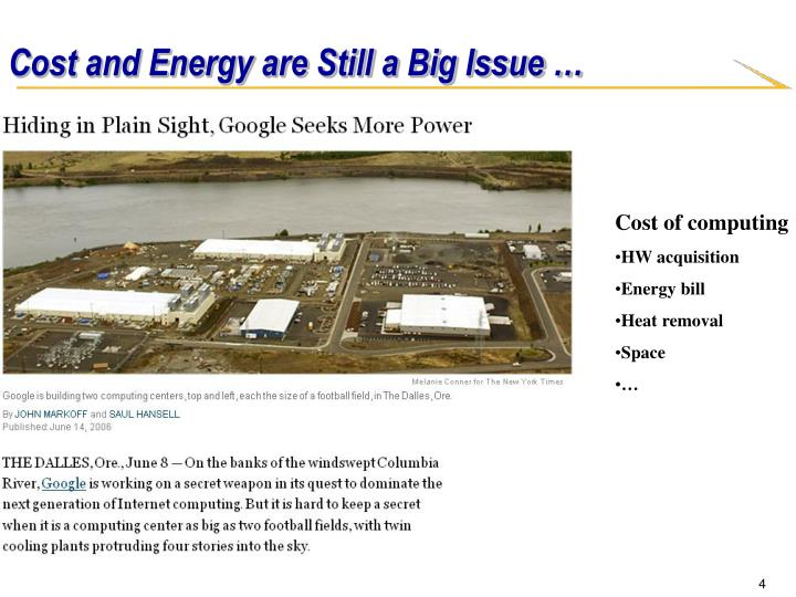 Cost and Energy are Still a Big Issue …