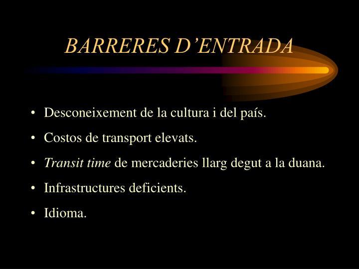 BARRERES D'ENTRADA