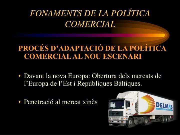 FONAMENTS DE LA POLÍTICA COMERCIAL
