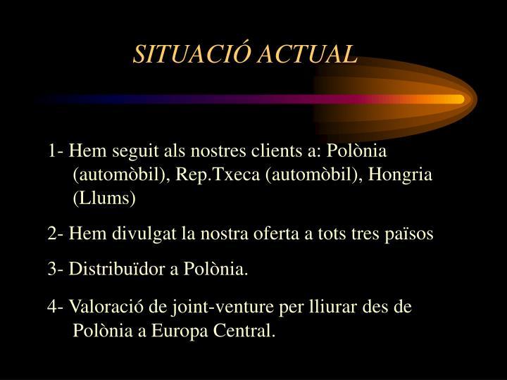 SITUACIÓ ACTUAL