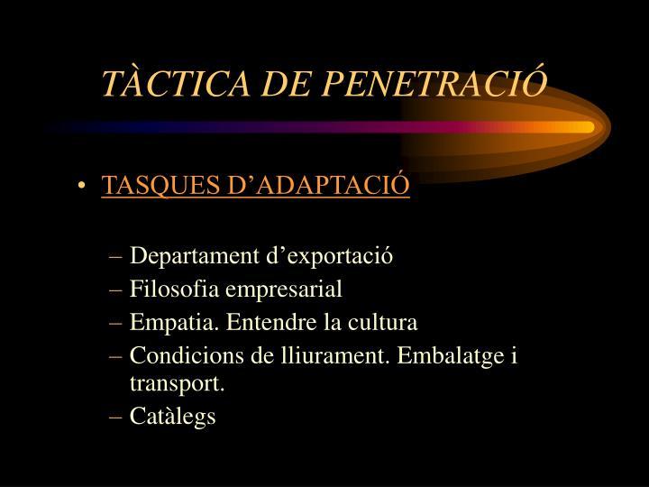 TÀCTICA DE PENETRACIÓ