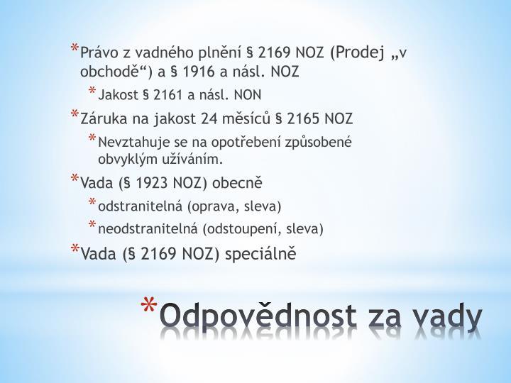 Právo z vadného plnění § 2169 NOZ