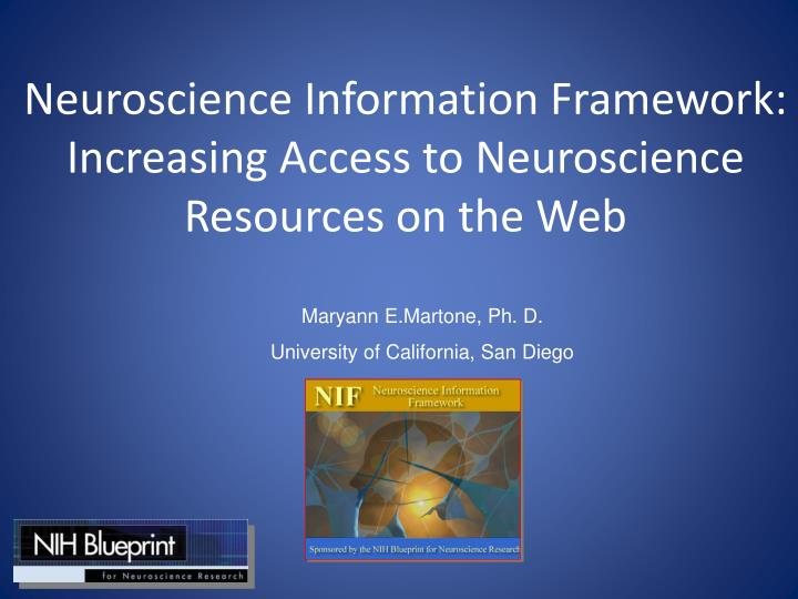 Neuroscience Information Framework:  Increasing Access to Neuroscience Resources on the Web