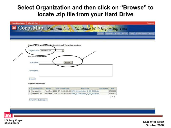 "Select Organization and then click on ""Browse"" to locate .zip file from your Hard Drive"