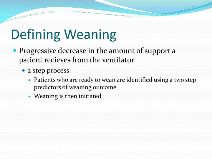 Defining weaning