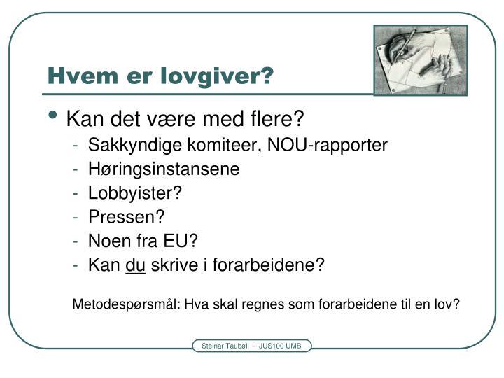 Hvem er lovgiver?