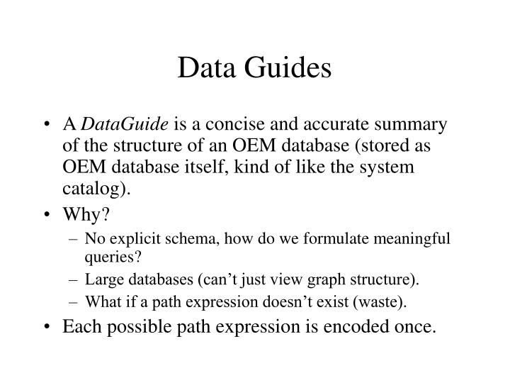 Data Guides