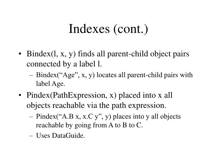 Indexes (cont.)