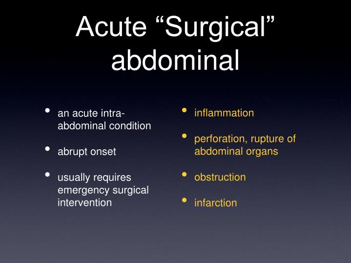 Acute surgical abdominal