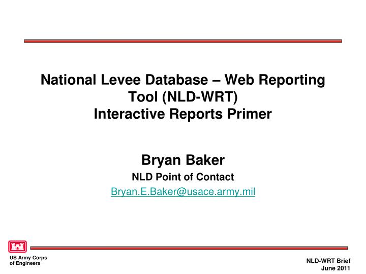 National Levee Database – Web Reporting Tool (NLD-WRT)