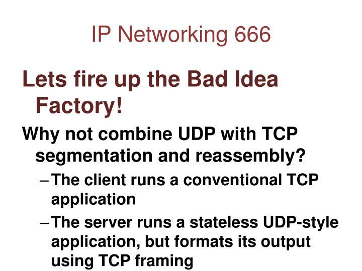 IP Networking 666