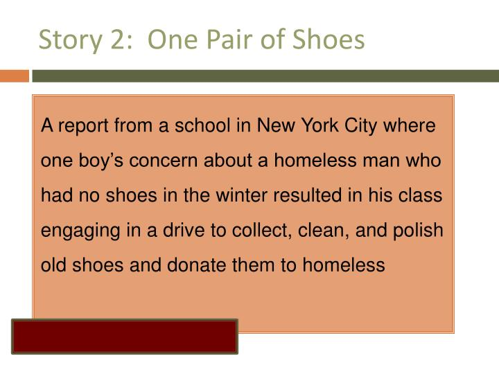 Story 2:  One Pair of Shoes