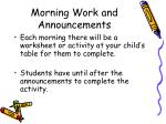 morning work and announcements
