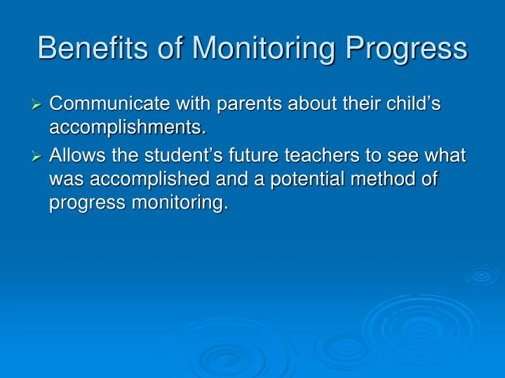 Benefits of Monitoring Progress