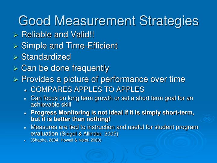Good Measurement Strategies