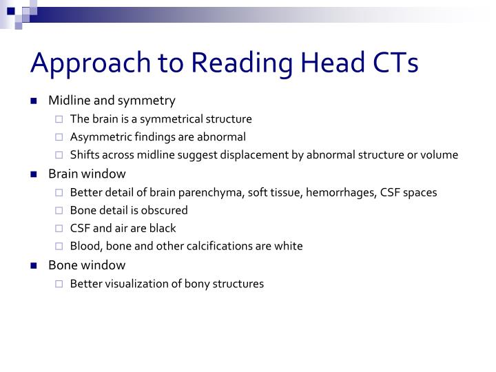 Approach to Reading Head CTs