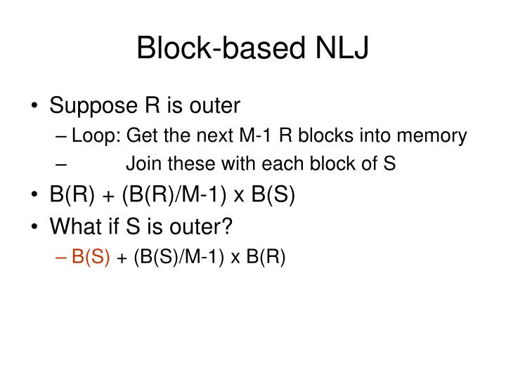 Block-based NLJ