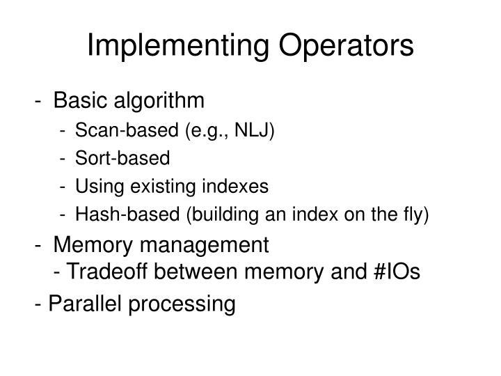 Implementing Operators