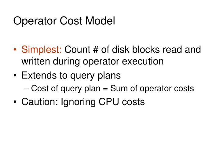 Operator Cost Model