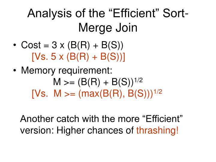 """Analysis of the """"Efficient"""" Sort-Merge Join"""