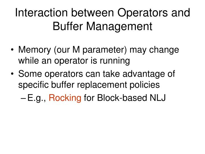 Interaction between Operators and Buffer Management