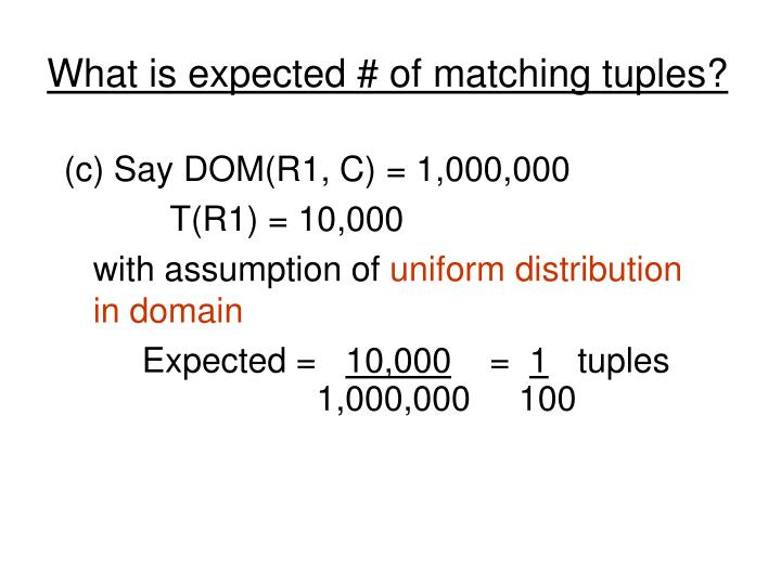 What is expected # of matching tuples?