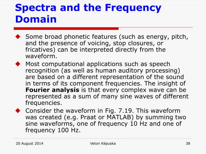 Spectra and the Frequency Domain
