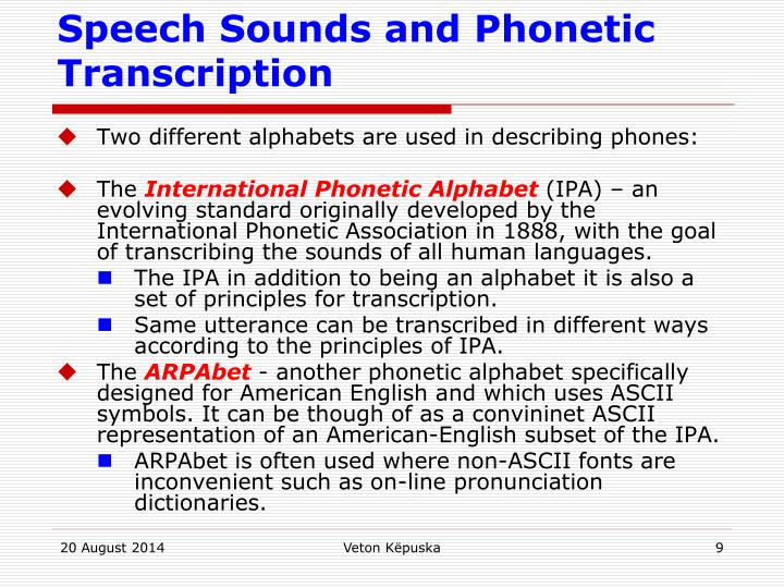 Speech Sounds and Phonetic Transcription