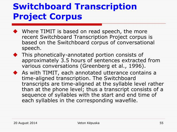 Switchboard Transcription Project Corpus