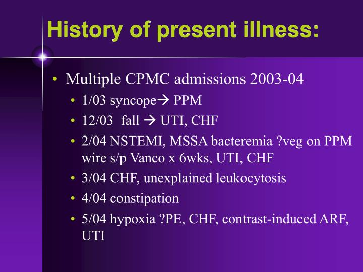 History of present illness: