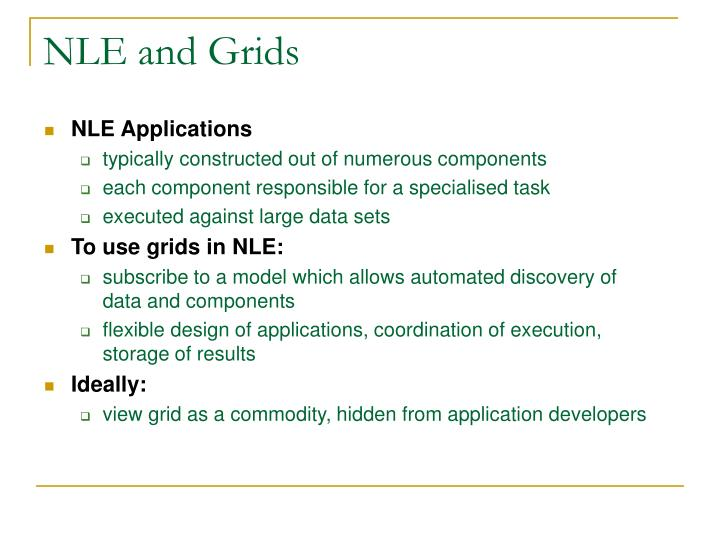 NLE and Grids